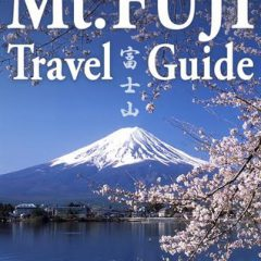 Mt Fuji Electornic Travel Guide by Deep Japan