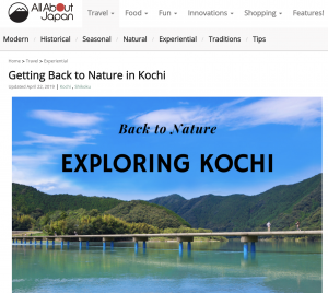 Back to Nature- Exploring Kochi - New Article in All About Japan