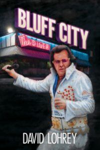 """David Lohrey Has Published His New Book """"Bluff City"""""""